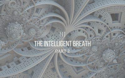 The Intelligent Breath – Beyond Mind