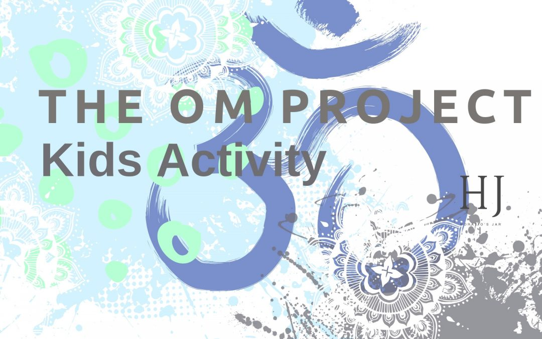 The Om Project – Activity