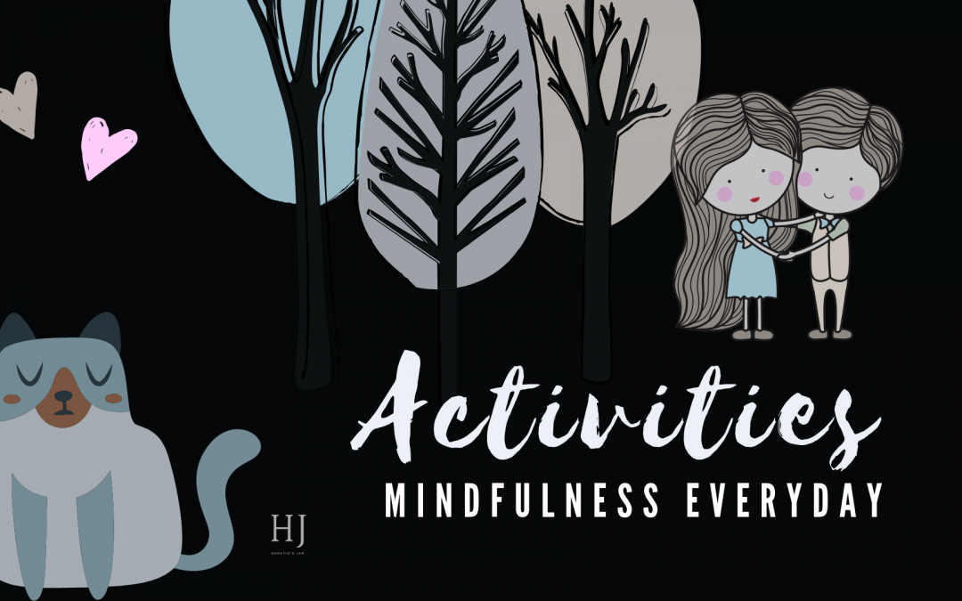 Everyday Mindfulness – Activities Chart